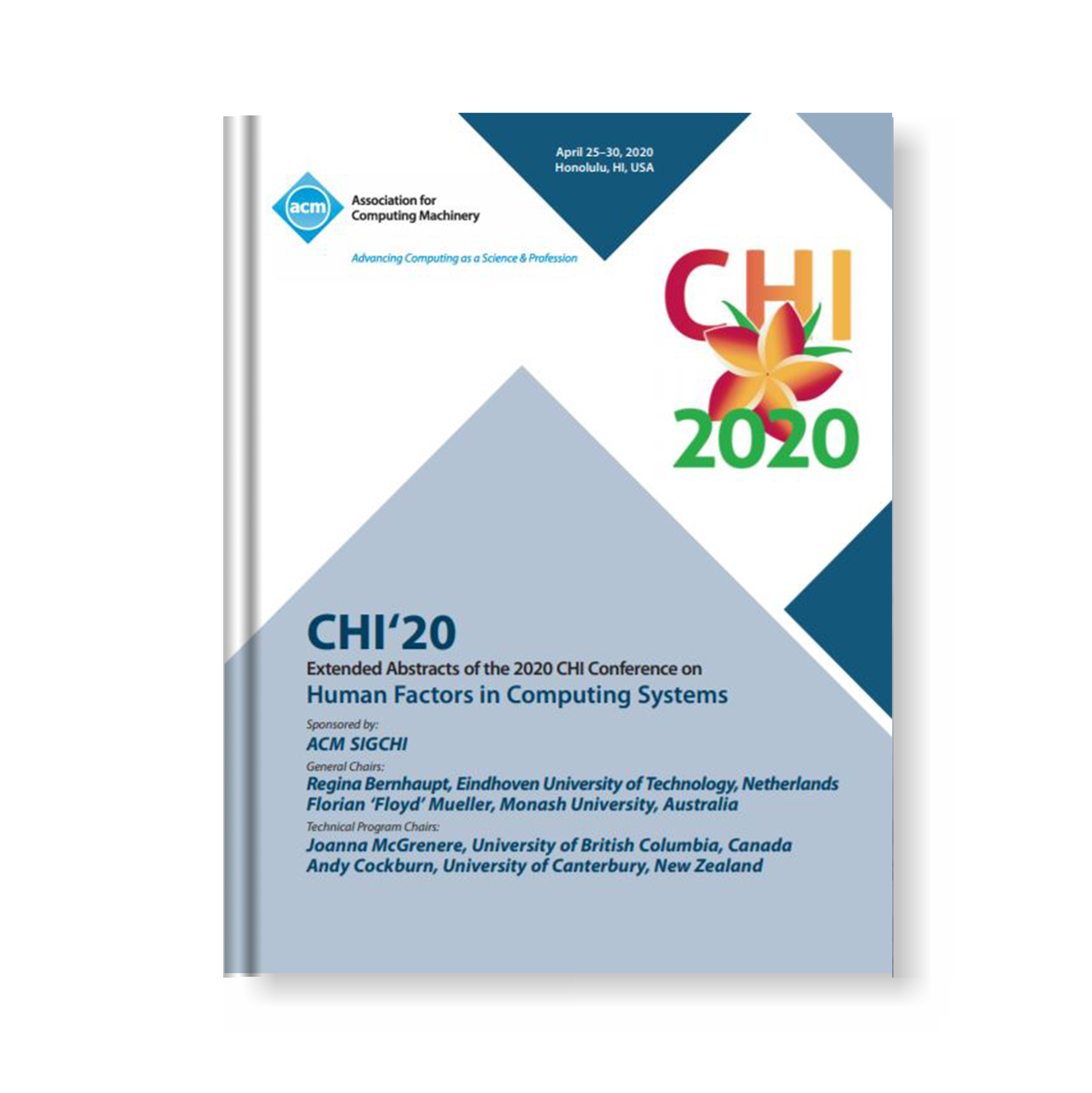 CHI EA '20: Extended Abstracts of the 2020 CHI Conference on Human Factors in Computing Systems