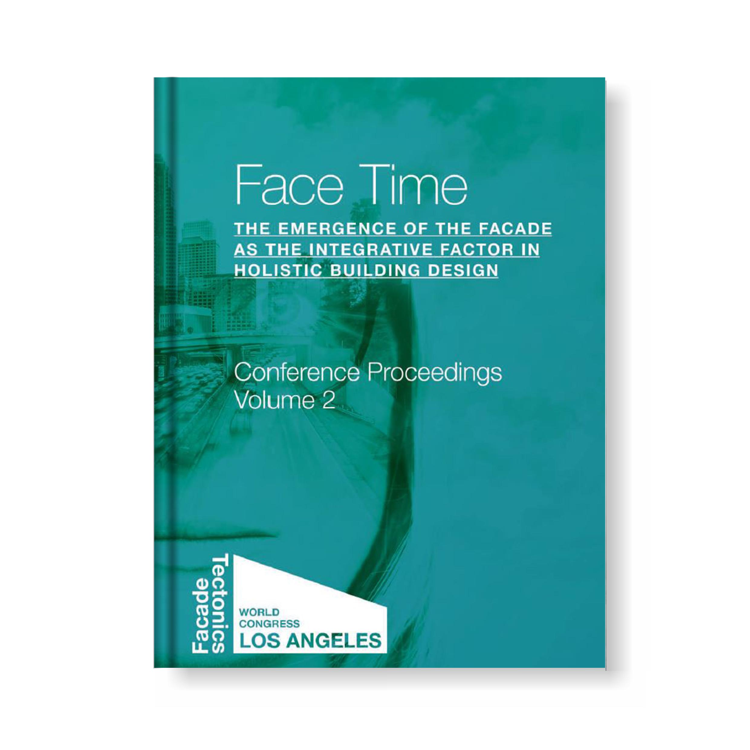 FACADE TECTONICS – World Congress Los Angeles 2016 – Conference Proceedings – Volume 2